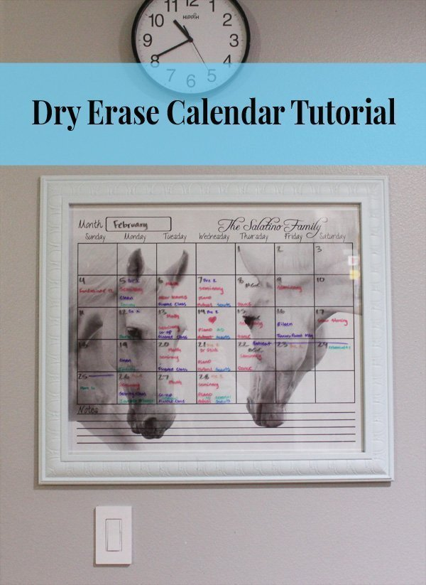 Dry Erase Calendar Tutorial Such a cute idea! I want to make one of these for my home!