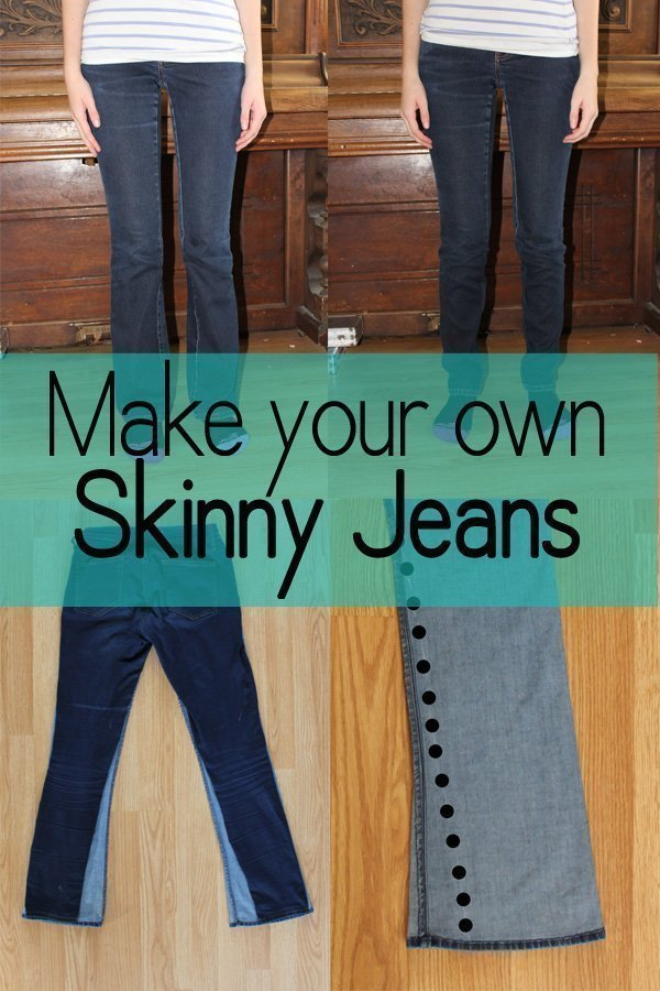 Make your own Skinny Jeans This looks so easy. I need to do this to my pants!