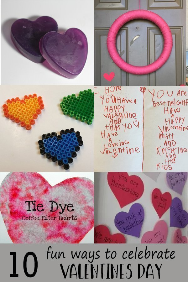 10 ways to celebrate valentine's day These are some cute ideas. I like the dinner idea. I think we'll try that this year.