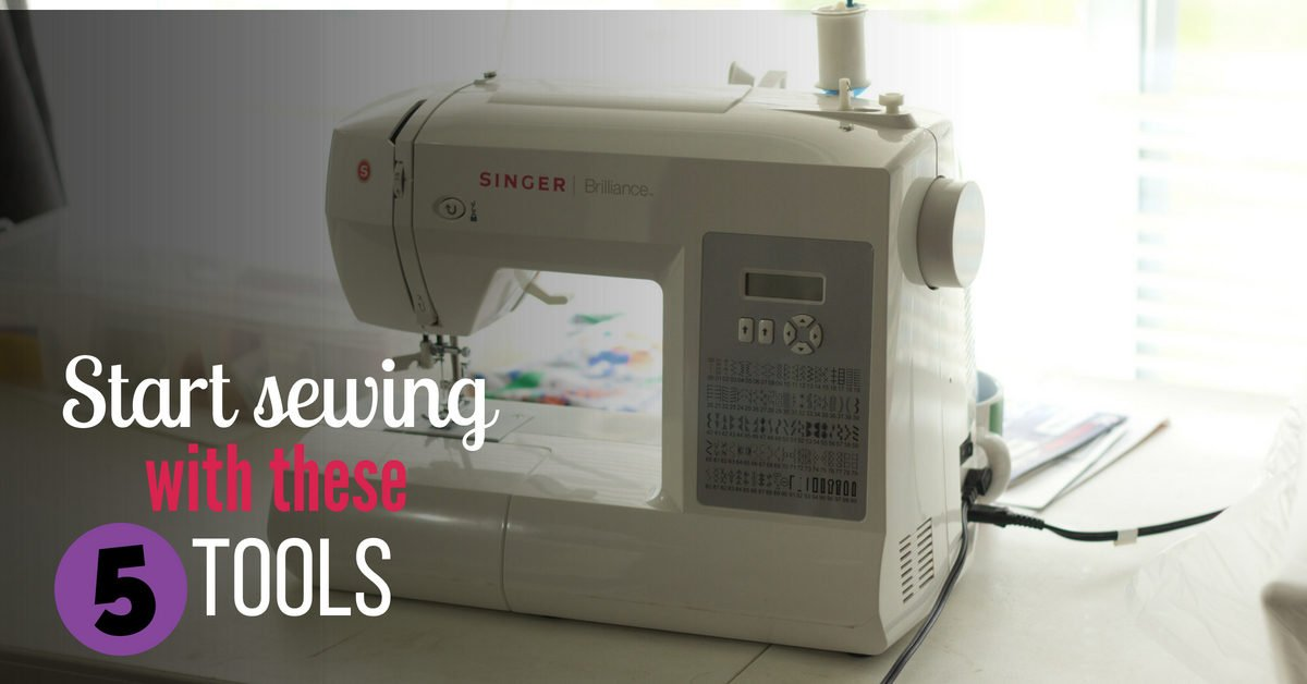 5 tools you need to start sewing today